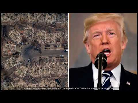Look Who Was Just BUSTED For Starting DEADLY California wildfires, Trump Was RIGHT!
