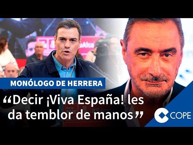 Herrera, sobre el  ¡Viva España! de los progres