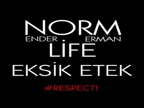Norm Ender & Erman - Eksik Etek (1 Saatlik Versiyon & Sözleri)