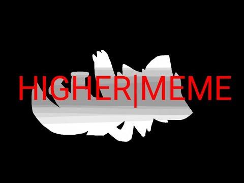 HIGHER|MEME (vent i think•~•)  (flipaclip)