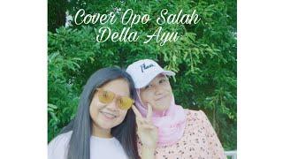 """Cover duet Della Ayu feat Andhini Elsa """"Opo Salah"""""""