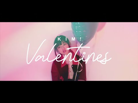 Kim! - Valentines (Official Music Video)