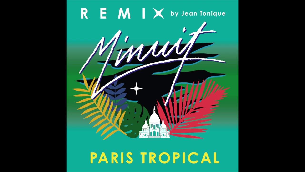 minuit-paris-tropical-jean-tonique-remix-minuit