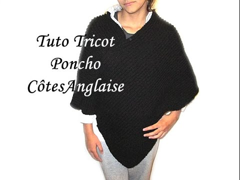 TUTO TRICOT PONCHO EN COTES ANGLAISE AU TRICOT FACILE !!!!! EASY KNITTING TUTORIAL