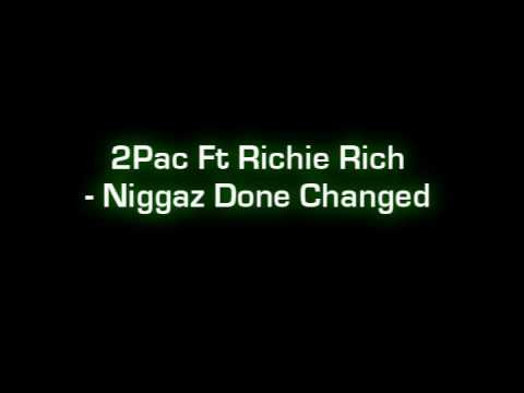 2Pac - Niggaz Done Changed (HQ) (With Lyrics)