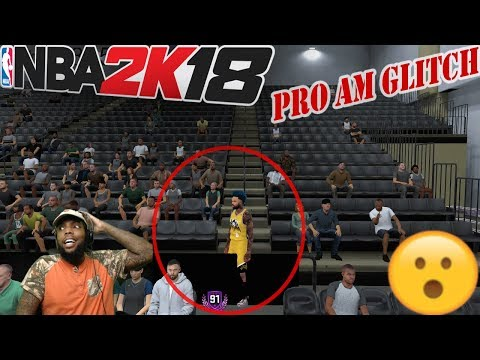 OMG!😱 LOOK AT THIS PRO AM GLITCH!!! *NOT CLICKBAIT*   NBA 2k18 PRO AM