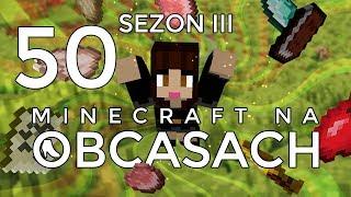 Minecraft na obcasach - Sezon III #50 - Wyprawa po skarby