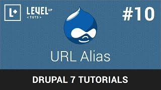 Drupal Tutorials  #10 - URL Alias