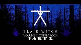 Blair Witch Volume II: Coffin Rock walkthrough part 2.