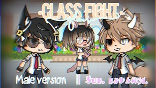Class Fight GLMV || Male Version || Sub. Español || Leer Desc. QwQ