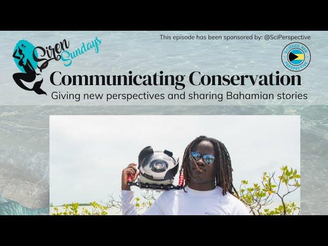 Siren Sundays (Season 4) - Episode 5: Communicating Conservation with Elijah Sands