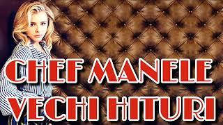 CHEF PE MANELE VECHII - HITURI DE DRAGOSTE CARE PE BUBUIALA