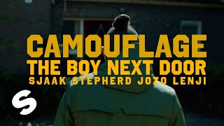 The Boy Next Door - Camouflage (feat. Sjaak & Stepherd & Jozo & Lenji) [Official Music Video]