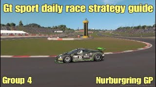 Gt sport daily race C strategy guide.....Group 4......Nurburgring GP