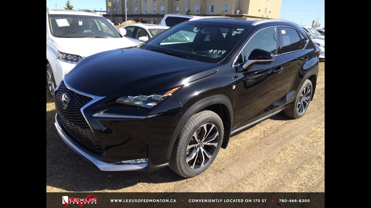 Lexus 200t F Sport >> New Black 2015 Lexus NX 200t AWD - F Sport Series 2 Review | Lexus of Edmonton New - YouTube