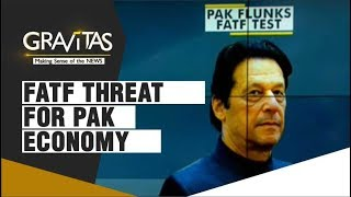 Gravitas: Political & economic impact of FATF listing on Pakistan