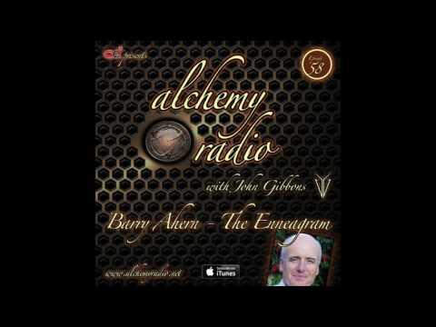 Alchemy 058 - Barry Ahern - The Enneagram