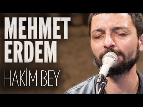 Mehmet Erdem - Hakim Bey (JoyTurk Akustik)