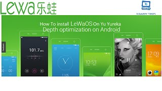 How To Install LeWa OS v6.5 (lollipop) On Yu Yureka (Stable)