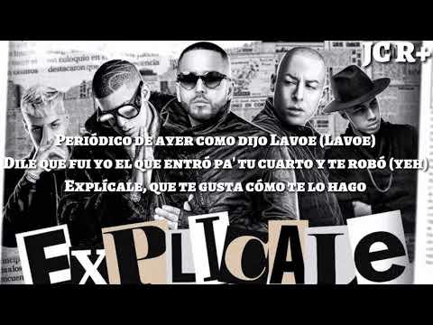 Explicale remix letra - yandel / noriel / bad bunny / cosculluela / brytiago
