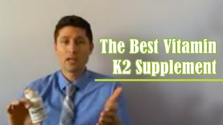 The Best Vitamin K2 Supplement
