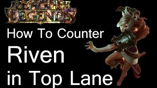 League of Legends Counter - Riven Top - Counter Snowball!