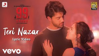 Gambar cover Teri Nazar - Official Lyric Video | 99 Songs | A.R. Rahman | Ehan Bhat | Edilsy Vargas