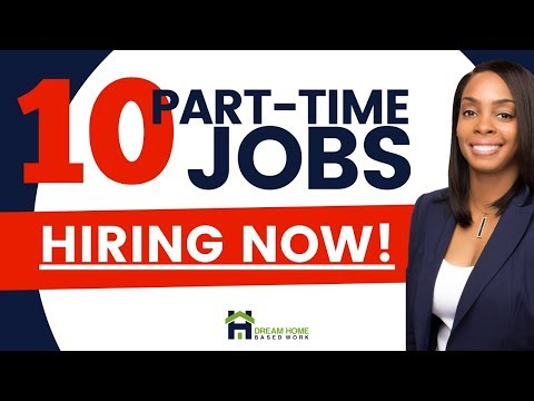 10 Part-Time Work from Home Jobs Hiring Now!