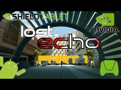 Lost Ecoh - iOS/Android - HD Walkthrough Shield Tablet Part 1 (Tegra K1)
