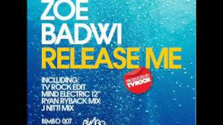 Zoe Badwi - Release Me (TV Rock Club Edit)
