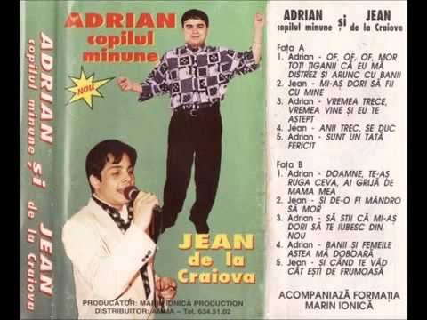ADRIAN MINUNE & JEAN DE LA CRAIOVA - ADRIAN SI JEAN
