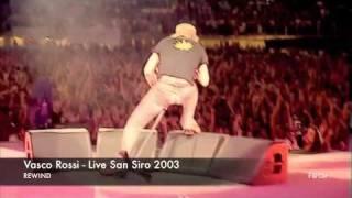 Vasco Rossi - Live San Siro 2003 - Rewind