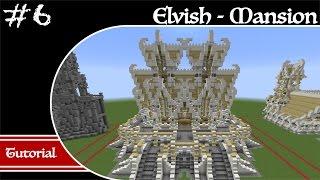 Minecraft Elvish Builds Mansion Tutorial Part 6 How to Build a Elvish Mansion YouTube