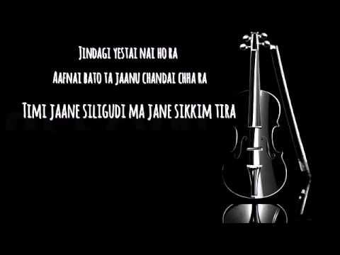 timi jane silagudi by (Bipul Chettri)with lyrics