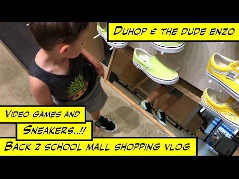 duhop Back to school mall shopping Vans and Video games vlog