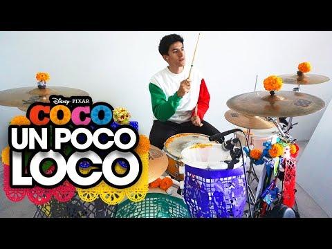 UN POCO LOCO – Luis Ángel Gómez Jaramillo, Gael García Bernal | Alejandro Batería *Drum Cover*