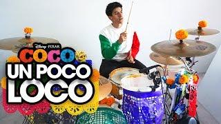 UN POCO LOCO - Luis Ángel Gómez Jaramillo, Gael García Bernal | Alejandro Batería *Drum Cover*