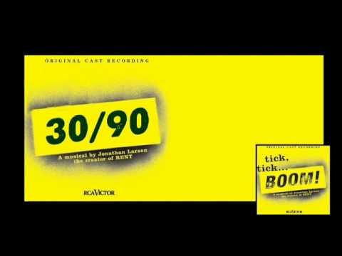30/90 - Tick, Tick...Boom! - Jonathan Larson