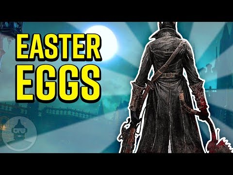 15 Bloodborne Easter Eggs You May Have Missed - Easter Eggs #17 | The Leaderboard