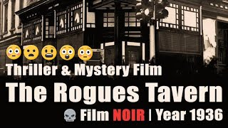 The Rogues Tavern Movie | 1936 | Thriller & Mystery Film