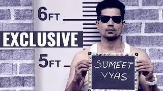 EXCLUSIVE | Thirst Tweets with Sumeet Vyas
