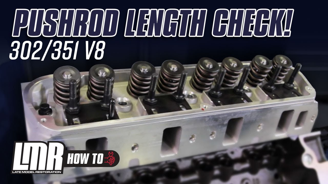 How To Check Pushrod Length 302/351 Mustang (79-95)