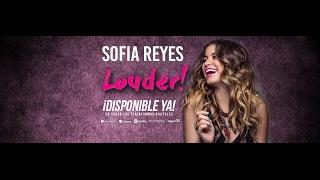 Sofia Reyes - Louder (Nuevo Álbum)