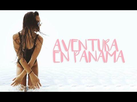 AVENTURA EN PANAMA ♡