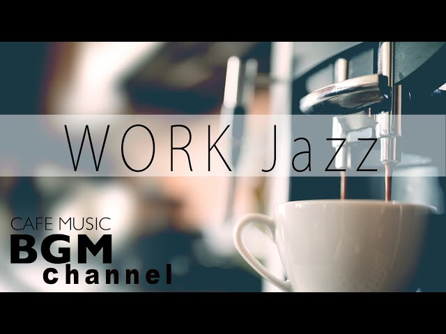 WORK Jazz Bossa Nova - Relaxing Music to Concentrate at Work