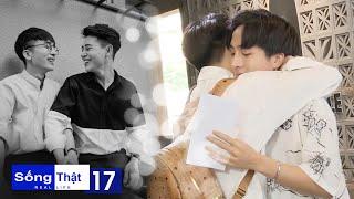 Sống Thật–Real Life | Tập 17 FULL: Sơn Hồng Phạm - Nguyễn Anh, cặp đôi đam mỹ đón hạnh phúc bất ngờ