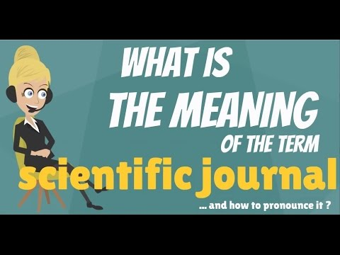 What is SCIENTIFIC JOURNAL? What does SCIENTIFIC JOURNAL mean? SCIENTIFIC JOURNAL meaning