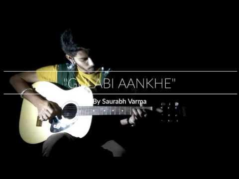 Gulabi Aankhen guitar tabs ~|Saurabh Varma|