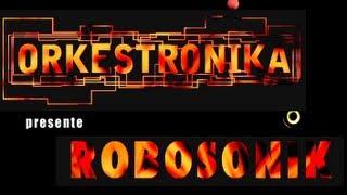 Orkestronika ROBOSONIK (teaser 2013)