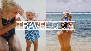 TRAVEL Q&A | Fails and Tips